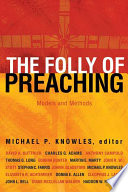 The Folly of Preaching Book