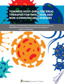 Towards Host Directed Drug Therapies For Infectious And Non Communicable Diseases