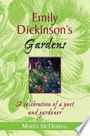 Emily Dickinson s Gardens
