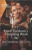 Lord Tresham s Tempting Rival