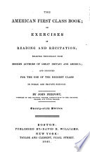 The American First Class Book Or Exercises In Reading And Recitation Book PDF