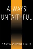 Always Unfaithful