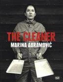 Marina Abramovi     The cleaner