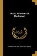 Plays, Pleasant and Unpleasant Pdf/ePub eBook