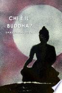 Chi     il Buddha