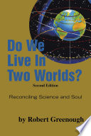 Do We Live in Two Worlds?