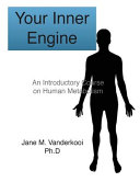 Your Inner Engine: an Introductory Course on Human Metabolism