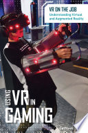 Using VR in Gaming Book