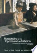 Responding to the Oppression of Addiction