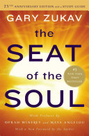 The seat of the soul : 25th anniversary edition