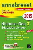 Annales Annabrevet 2015 Histoire-Géographie Éducation civique 3e