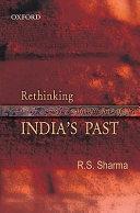 Rethinking India S Past