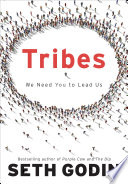 """Tribes: We Need You to Lead Us"" by Seth Godin"