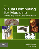 Visual Computing for Medicine [Pdf/ePub] eBook