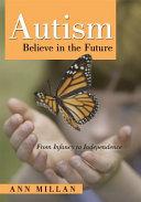 Autism Believe in the Future