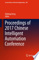 Proceedings Of 2017 Chinese Intelligent Automation Conference Book PDF