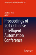 Proceedings of 2017 Chinese Intelligent Automation Conference
