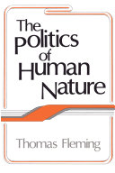 The Politics of Human Nature