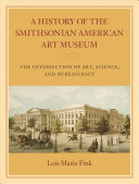 A history of the Smithsonian American Art Museum: the ...