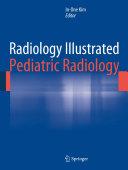 Radiology Illustrated  Pediatric Radiology