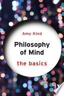 Philosophy of Mind: The Basics
