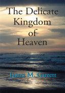 Pdf The Delicate Kingdom of Heaven