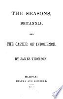 The seasons  Britannia  and The castle of indolence Book