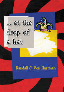 ... at the Drop of a Hat