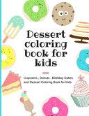 Dessert Coloring Book for Kids