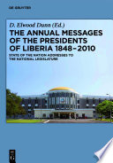 The Annual Messages of the Presidents of Liberia 1848–2010