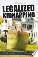 Legalized Kidnapping Book PDF