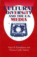 Cultural Diversity and the U.S. Media