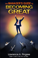 The Manager's Guide to Becoming Great