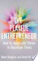 link to The playful entrepreneur : how to adapt and thrive in uncertain times in the TCC library catalog