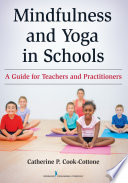 Mindfulness and Yoga in Schools Book