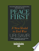 Peace First: A New Model to End War (Large Print 16pt)