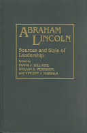 Abraham Lincoln--sources and Style of Leadership