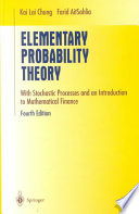 """""""Elementary Probability Theory: With Stochastic Processes and an Introduction to Mathematical Finance"""" by K. L. Chung, Farid AitSahlia"""