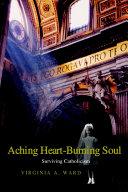 Aching Heart Burning Soul