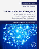 Current Trends and Advances in Computer-Aided Intelligent Environmental Data Engineering