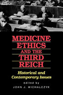Medicine, Ethics, and the Third Reich