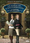 2. Le haras de Canterwood : La guerre est déclarée