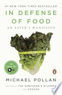 """""""In Defense of Food: An Eater's Manifesto"""" by Michael Pollan"""