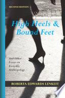 High Heels and Bound Feet