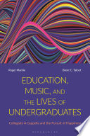 Education  Music  and the Lives of Undergraduates