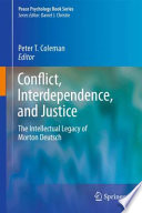 Conflict Interdependence And Justice