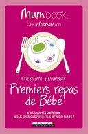 Premiers repas de Bébé : Mum Book Pdf/ePub eBook
