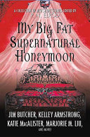 My Big Fat Supernatural Honeymoon ebook