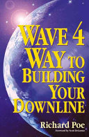 The Wave 4 Way to Building Your Downline Book