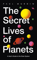 The Secret Lives of Planets Book
